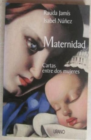 Maternidad: cartas entre dos mujeres