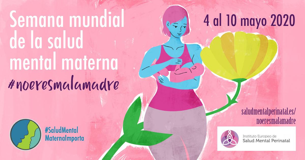 #NOeresmalamadre: Semana Mundial de la Salud Mental Materna 2020