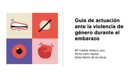 Guía de actuación ante la violencia de género en el embarazo