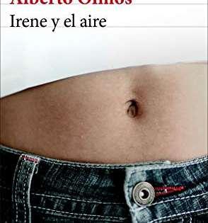 Reseña: Irene y el aire, de Alberto Olmos